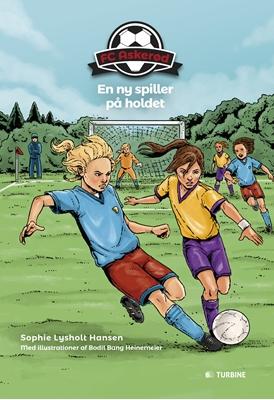 FC Askerød - En ny spiller på holdet Sophie Lysholt Hansen 9788740613476