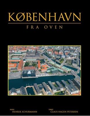 København Fra Oven Claus Hagen Petersen 9788778841148