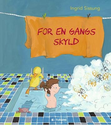 For en gangs skyld Ingrid Sissung 9788740603422