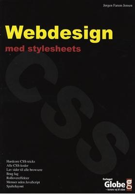 Webdesign med Stylesheets Jørgen Farum Jensen 9788779004351