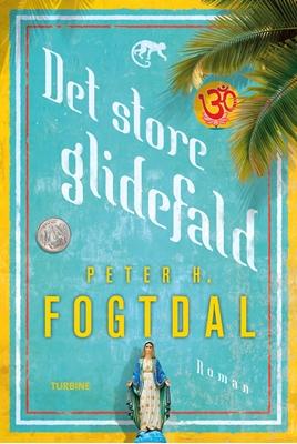 Det store glidefald Peter H. Fogtdal 9788740613988