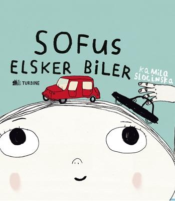 Sofus elsker biler Kamila Slocinska 9788740612899