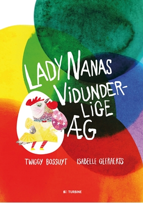 Lady Nanas vidunderlige æg Twiggy Bossuyt 9788740612936