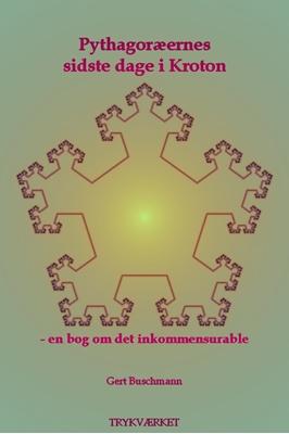 Pythagoræernes sidste dage i Kroton Gert Buschmann 9788793063822