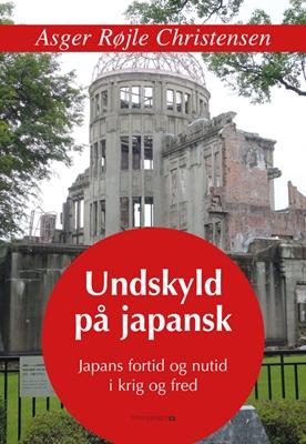 Undskyld på japansk Asger Røjle Christensen 9788793063846