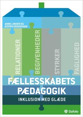 Fællesskabets pædagogik Anne Linder, Jesper Gregersen 9788772818962