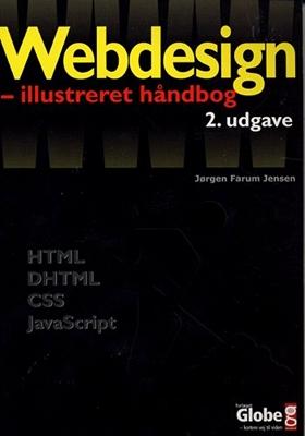Webdesign - Illustreret Håndbog Jørgen Farum Jensen 9788779002265