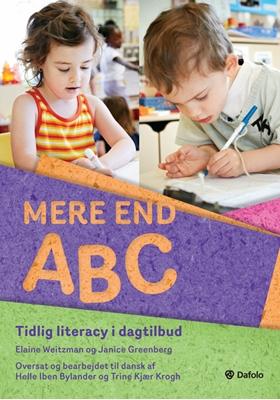 Mere end ABC Janice Greenberg, Trine Kjær Krogh, Elaine Weitzman. Oversat, bearbejdet til dansk af Helle Iben Bylander 9788771603552