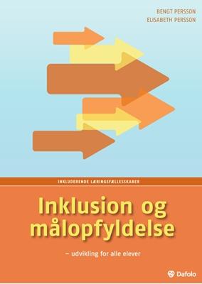 Inklusion og målopfyldelse Elisabeth Persson, Bengt Persson 9788772819167