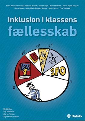 Inklusion i klassens fællesskab Rune Barslund m.fl. 9788772816555