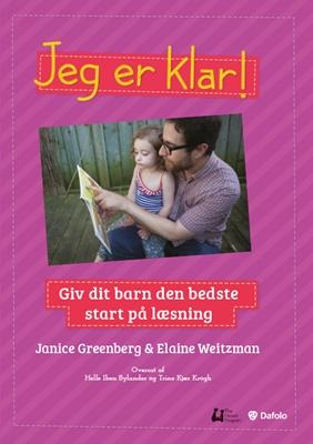 Jeg er klar! Janice Greenberg, Trine Kjær Krogh, Elaine Weitzman. Oversat, bearbejdet til dansk af Helle Iben Bylander 9788771605815