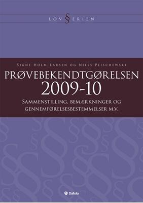 Prøvebekendtgørelsen Niels Plischewski, Signe Holm-Larsen 9788772814698