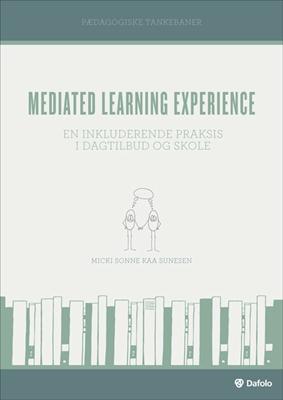 Mediated Learning Experience Micki Sonne Kaa Sunesen 9788771604733