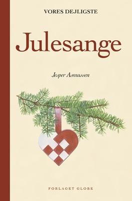 Vores dejligste julesange Jesper Asmussen 9788778845375