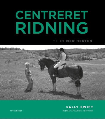 Centreret ridning Sally Swift 9788793063358