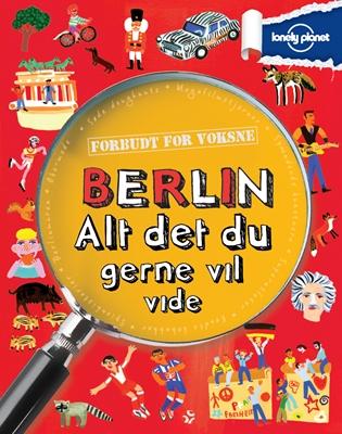 Berlin - alt det du gerne vil vide  9788778840295