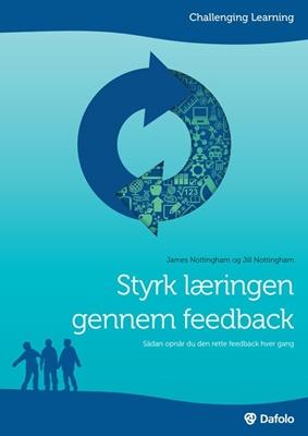 Styrk læringen gennem feedback Jill Nottingham, James Nottingham 9788771603934
