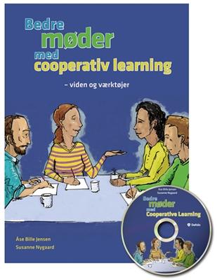 Bedre møder med Cooperative Learning Åse Bille Jensen, Susanne Nygaard 9788772815909