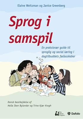 Sprog i samspil Trine Kjær Krogh, Elaine Weitzman, Janice Greenberg. Bearbejdet til dansk af Helle Iben Bylander 9788771600148