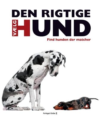 Vælg den rigtige hund David Alderton 9788779009820