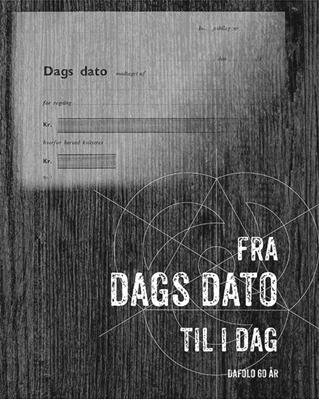 Fra dags dato til i dag - Dafolo 60 år  9788771606843