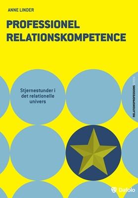 Professionel relationskompetence Anne Linder 9788771600827