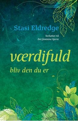 Værdifuld Stasi Eldredge 9788770680783