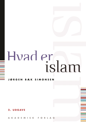 Hvad er islam Jørgen Bæk Simonsen 9788750040859