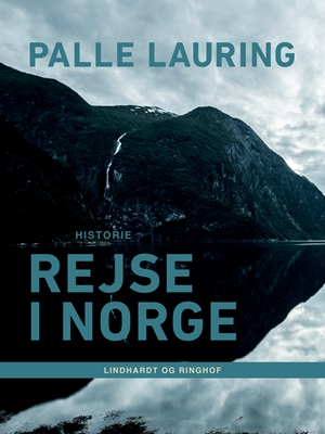 Rejse i Norge Palle Lauring 9788711622797