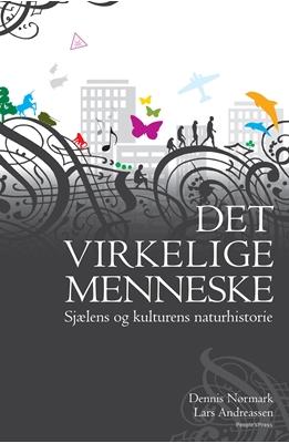Det virkelige menneske Dennis Nørmark, Lars Andreassen 9788771597554