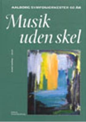 Musik uden skel John Christiansen, Knud Ketting 9788773078877