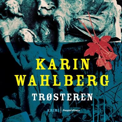 Trøsteren Karin Wahlberg 9788771371987