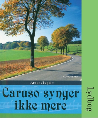 Caruso synger ikke mere Anne Chaplet 9788764504552