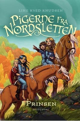 Pigerne fra Nordsletten 1 - Prinsen Line Kyed Knudsen 9788702098846
