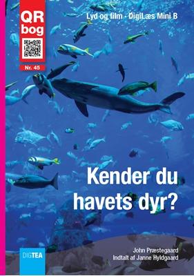 Kender du havets dyr? Læs med lyd John Præstegaard 9788792767103