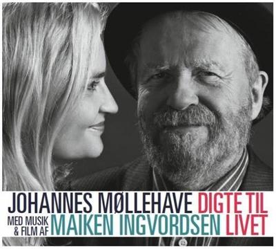 Digte til livet. Johannes Møllehave, Maiken Ingvordsen 9788702100938