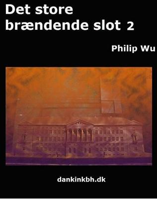 Det store brændende slot 2 Philip Wu 9788740456899