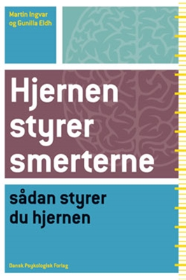 Hjernen styrer smerterne Gunilla Eldh, Martin Ingvar 9788771580235