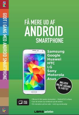Få mere ud af Android smartphone - 5.0 Lollipop Louise Peulicke Larsen 9788778536662