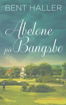 Abelone på Bangsbo Bent Haller 9788711767542