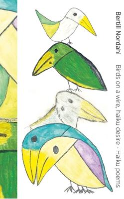 Birds on a wire, haiku desire Bertill Nordahl 9788792960115