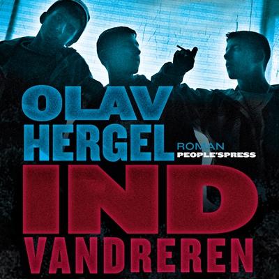 Indvandreren Olav Hergel 9788771372083