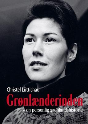 Grønlænderinden Christel Lüttichau 9788771088212