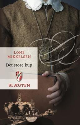 Slægten 13: Det store kup Lone Mikkelsen 9788711421581