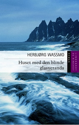 Huset med den blinde glasveranda Herbjørg Wassmo 9788711397268