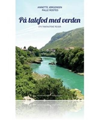 På talefod med verden Annette Jørgensen, Palle Rosted 9788793025837