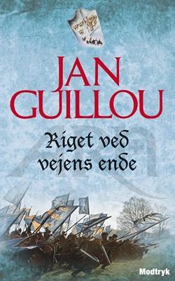 Riget ved vejens ende Jan Guillou 9788770534284