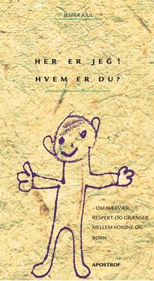 Her er jeg! Hvem er du? Jesper Juul 9788711372562