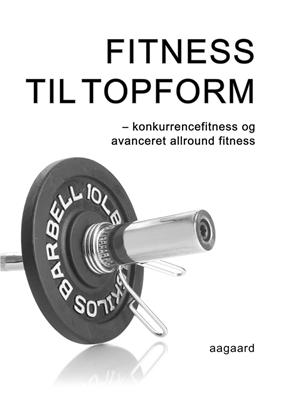 Fitness til topform Marina Aagaard 9788792693655