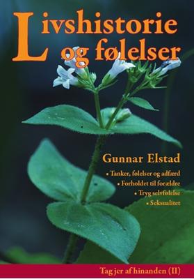 Livshistorie og følelser Gunnar Elstad 9788774250210